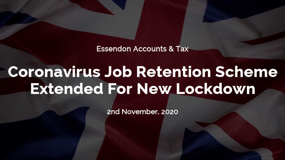 The Government has extended the Coronavirus Job Retention Scheme through the new lockdown!