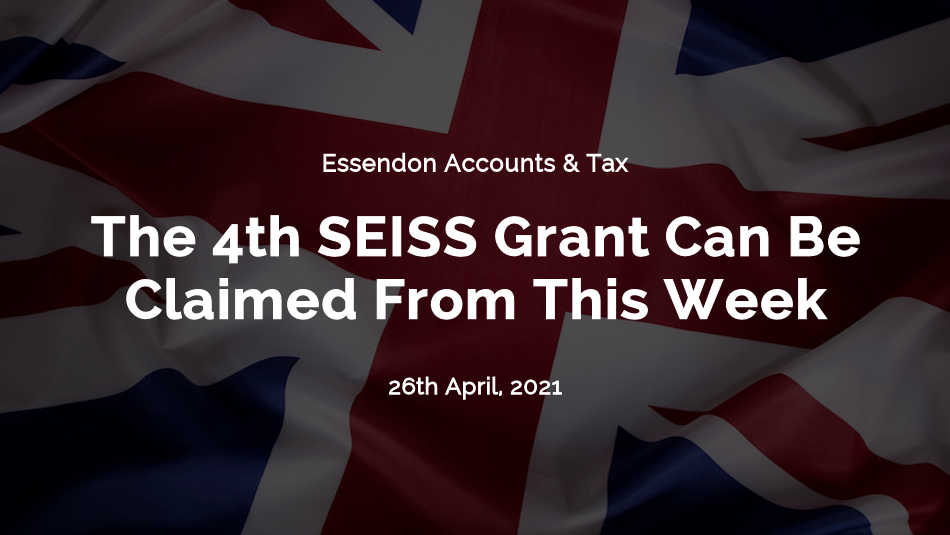 The 4th SEISS grant can be claimed from this week and another 600,000 taxpayers are eligible!